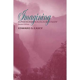 Föreställa sig en fenomenologisk studie av Casey & Edward S.