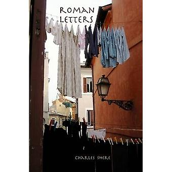 Roman Letters by Shere & Charles