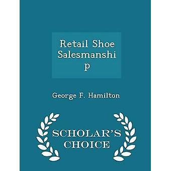 البيع بالتجزئة الأحذية البيع العلماء الطبعة اختيار طريق هاملتون & جورج ف.