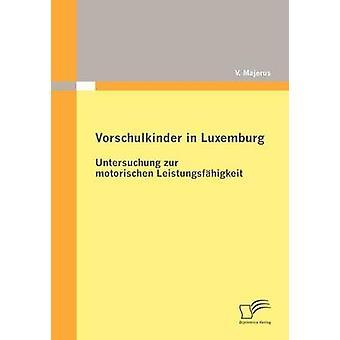 Vorschulkinder en Luxemburgo por Majerus y V.