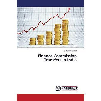 Finance kommissionen överföringar i Indien av Kumar G. Pavan