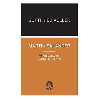 Martin Salander by Gottfried Keller - Kenneth Halwas - 9780714543413