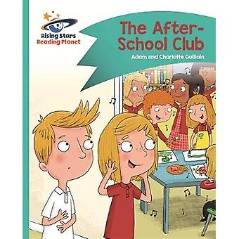Reading Planet - The After-School Club - Turquoise - Comet Street Kids