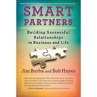 Smart Partners - Building Successful Relationships in Business and Lif