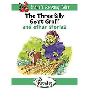 The Three Billy Goats Gruff and Other Stories - Jolly Phonics Readers