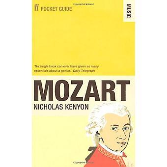 Faber-Pocket Guide Mozart Nicholas Kenyon - 9780571273720 B