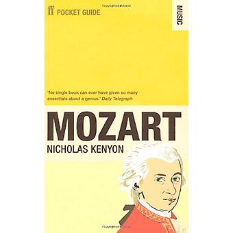 The Faber Pocket Guide to Mozart by Nicholas Kenyon - 9780571273720 B
