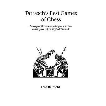 Tarraschs beste schaak spellen van Reinfeld & Fred