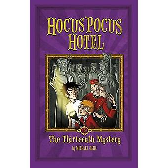 Thirteenth Mystery by Michael Dahl