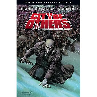 City Of Others 10th Anniversary Edition by Steve Niles