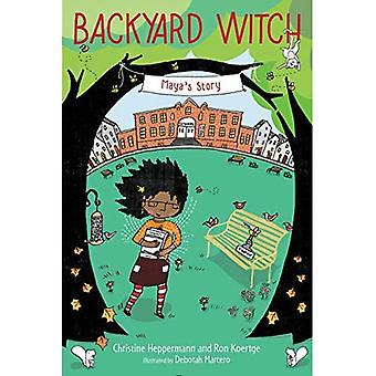 Histoire de Maya (Backyard sorcière)