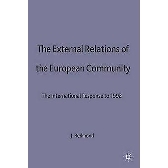 External Relations of the European Community by Redmond