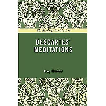 Routledge Guidebook to Descartes ' meditaatteille (suuren kirjan reititykset)