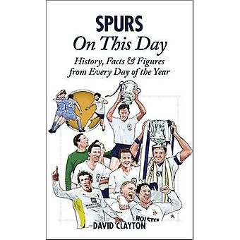 Spurs On This Day - Tottenham Hotspur History - Facts & Figures from E