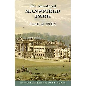 The Annotated Mansfield Park by Austen & JaneShapard & David M.
