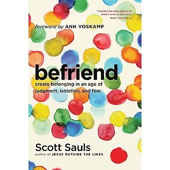 Befriend by Sauls & Scott