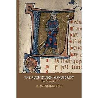 The Auchinleck Manuscript - New Perspectives by Susanna Fein - 978190