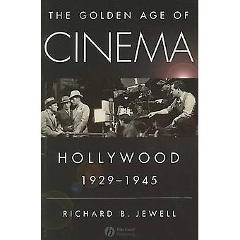 The Golden Age of Cinema door Richard Jewell