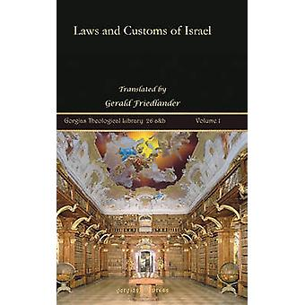 Laws and Customs of Israel by Friedlander & Gerald