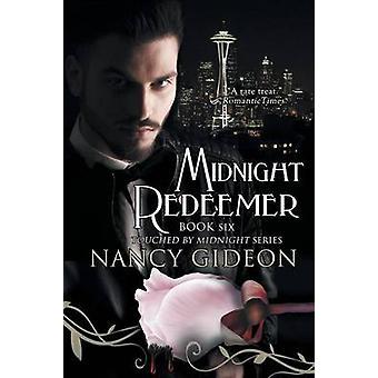 Midnight Redeemer by Gideon & Nancy