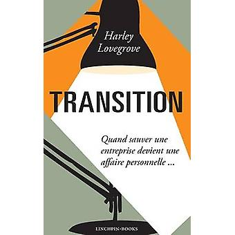 Transition by Lovegrove & Harley