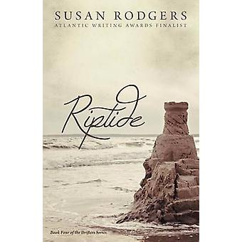 Riptide Drifters Book Four by Rodgers & Susan