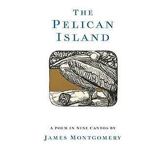 The Pelican Island Illustrated Edition by Montgomery & James