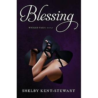 Blessing A Wicked Tails Story by KentStewart & Shelby