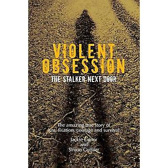 Violent Obsession by Eigner & Jackie