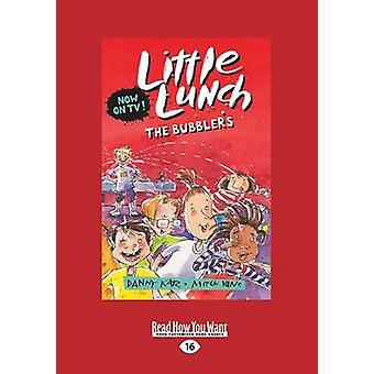 The Bubblers Little Lunch series Large Print 16pt by Katz & Danny