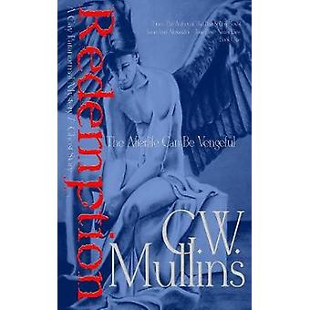 Redemption  A Gay Paranormal Mystery  Love Story The Afterlife Can Be Vengeful by Mullins & G.W.