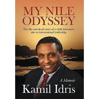 My Nile Odyssey by Idris & Kamil