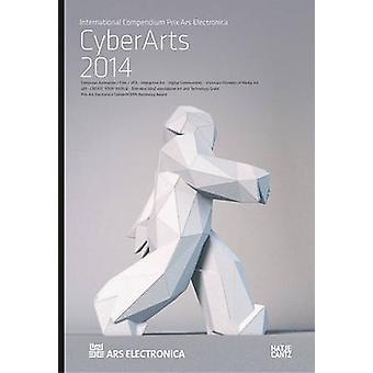 Cyberarts 2014 - International Compendium Prix Ars Electronica by Hann