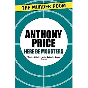 Here Be Monsters by Price & Anthony