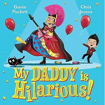 My Daddy is Hilarious by Gavin Puckett - 9780571336425 Book