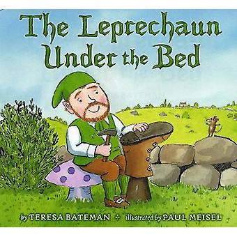 The Leprechaun Under The Bed by Teresa Bateman - 9780823441815 Book