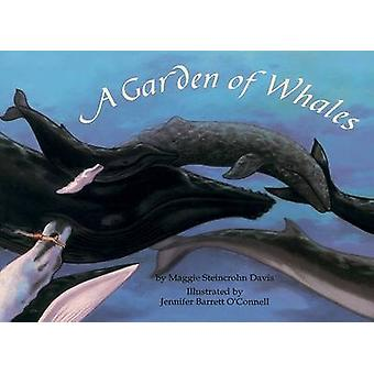 A Garden of Whales by Maggie S. Davis - Jennifer Barrett O'Connell -