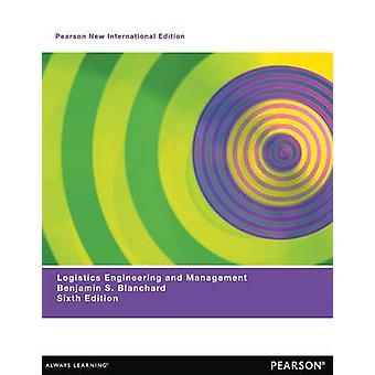 Logistics Engineering & Management - Pearson New International Edi