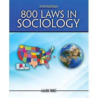 800 Laws in Sociology by Bird - 9781524923532 Book