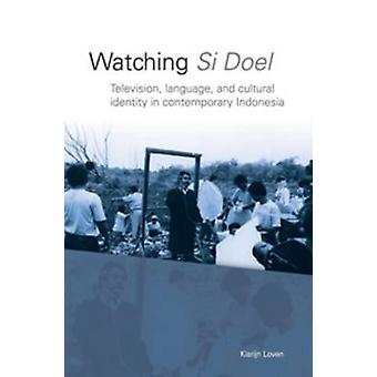 Watching 'Si Doel' - Television - Language and Identity in Contemporar