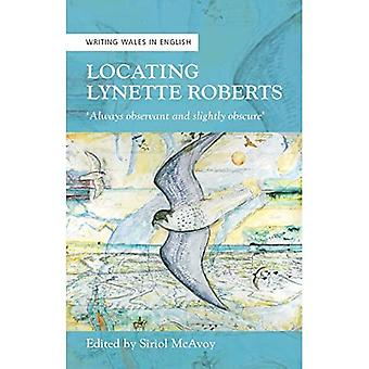 Locating Lynette Roberts: `Always Observant and Slightly Obscure'