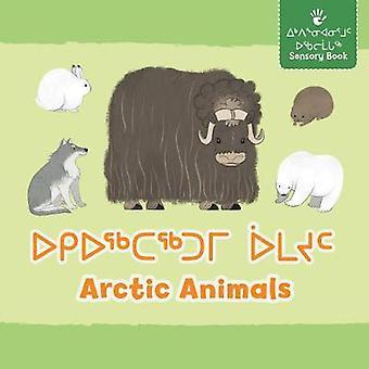 Arctic Animals (Inuktitut/English) by Inhabit Education Books Inc. -