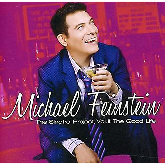 Michael Feinstein - Michael Feinstein: Vol. 2-Sinatra Projecti: Good Life [CD] USA import