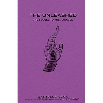 The Unleashed by Vega & Danielle