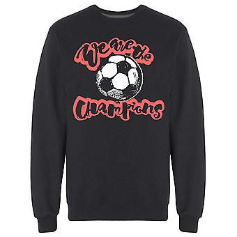 We-apos;re The Champions Sweatshirt Men's -Image par Shutterstock