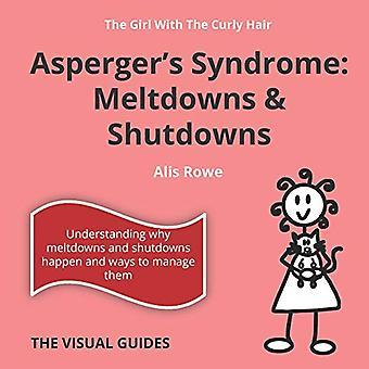 Asperger's Syndrom Meltdowns og Shutdowns: af pigen med krøllet hår: Bind 3 (The Visual Guides)