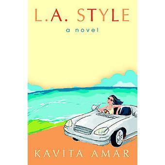 L.A. Style by Kavita Amar - 9780595381807 Book
