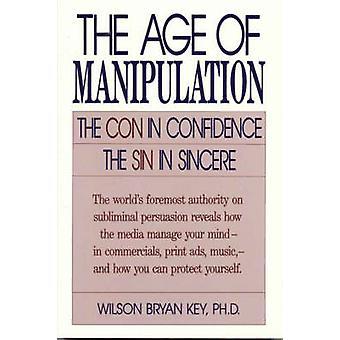 L'età della manipolazione - Il confidenza - il peccato in sincero b