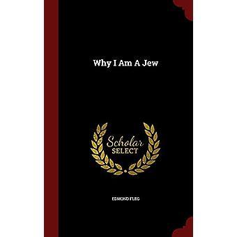 Why I Am a Jew by Edmond Fleg - 9781296543969 Book