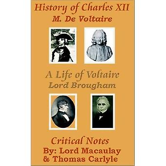 History of Charles XII with A Life of Voltaire by Voltaire - 97814102